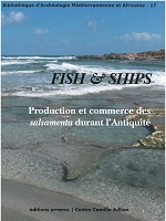 17, 2014 - Fish and ships : production et commerce des salsamenta durant l'Antiquité